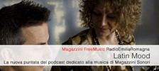 Latin Mood - Magazzini FreeMusic, il podcast di RadioEmiliaRomagna